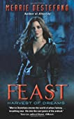Feast (Harvest of Dreams #1)