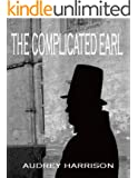 The Complicated Earl - A Regency Romance (English Edition)