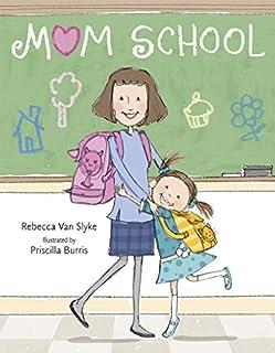 Book Cover: Mom School