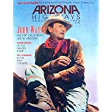 Arizona Highways, January 1992 (John Wayne) (Vol. 68, No. 1)