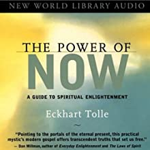 The Power of Now Audiobook by Eckhart Tolle Narrated by Eckhart Tolle