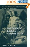 The Book of Ezekiel, Chapters 25–48 (New International Commentary on the Old Testament)