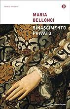 Rinascimento privato (Oscar classici moderni Vol. 211)