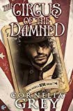 Circus of the Damned (A Deal with a Devil Book 2)