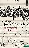 La musique et l'ineffable par Jankélévitch