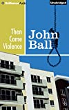 img - for Then Came Violence (Virgil Tibbs) book / textbook / text book