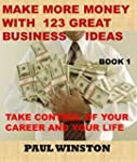 MAKE MORE MONEY WITH 123 GREAT BUSINE...
