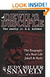 Devil's Disciple: The Deadly Dr. H.H. Holmes