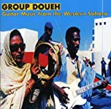 Group Doueh Guitar Music from the Western Sahara