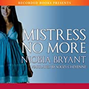 Mistress No More | [Niobia Bryant]
