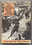 The Avenue Bearing the Initial of Christ into the New World: Poems 1946-64