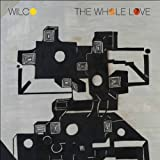 The Whole Loveby Wilco