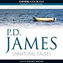 Unnatural Causes (       UNABRIDGED) by P.D. James Narrated by Michael Jayston