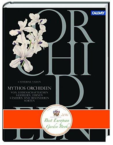 mythos-orchideen-von-leidenschaftlichen-sammlern-fernen-landern-und-besonderen-sorten