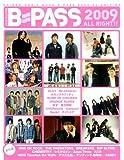 ムック B-PASS 2009 ALL RIGHT!! (シンコー・ミュージックMOOK)
