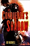 The Conqueror&#39;s Shadow