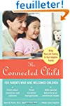The Connected Child: Bring Hope and H...