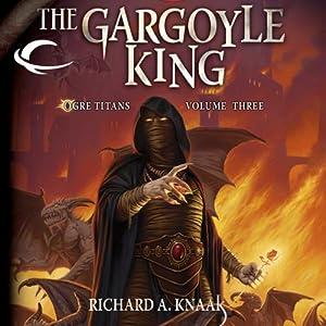 The Gargoyle King: Dragonlance: Ogre Titans, Book 3 | [Richard A. Knaak]