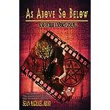 As Above So Below ~ Sean-Michael Argo