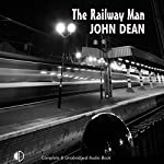 The Railway Man | John Dean