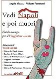 Vedi Napoli e poi muori (Italian Edition)