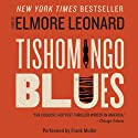 Tishomingo Blues (       UNABRIDGED) by Elmore Leonard Narrated by Frank Muller