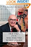 True Tales from the Mad, Mad, Mad Wor...