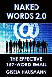NAKED WORDS 2.0: The Effective 157-Word Email