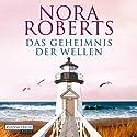 Das Geheimnis der Wellen Hörbuch von Nora Roberts Gesprochen von: Sascha Rotermund