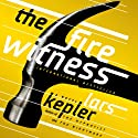 The Fire Witness: A Novel Audiobook by Lars Kepler, Laura A. Wideburg (translator) Narrated by Mark Bramhall