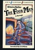 The Four Men: A Farrago (Twentieth Century Classics)