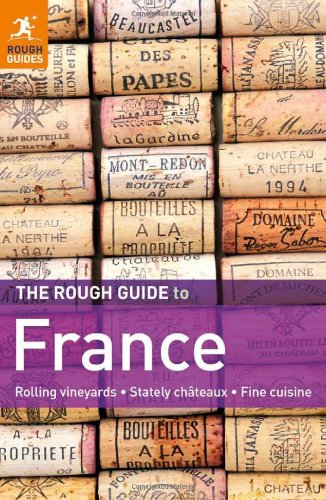 The Rough Guide to France (Rough Guide France)