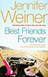 Jennifer Weiner Best Friends Forever