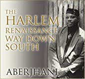 The Harlem Renaissance Way Down South