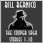 The Cooper Saga 01: Stories 1-10 | Bill Bernico