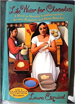an analysis of like water for chocolate by laura esquirel Like water for chocolate a novel in monthly installments with recipes romances & home remedies by laura esquivel available in trade paperback on powellscom, also read synopsis and reviews.