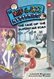 img - for The Case of the Superstar Scam (Milo and Jazz Mysteries) book / textbook / text book