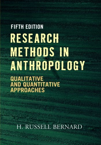 Research Methods in Anthropology: Qualitative and...