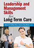 img - for Leadership and Management Skills for Long-Term Care book / textbook / text book