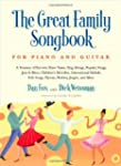 The Great Family Songbook for Piano a...