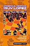 img - for Dangerous Weapons: The Ruy Lopez book / textbook / text book