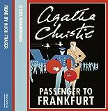 Agatha Christie Passenger to Frankfurt: Complete & Unabridged