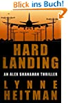 Hard Landing: An Alex Shanahan Thriller