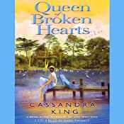 Queen of Broken Hearts: A Novel | [Cassandra King]