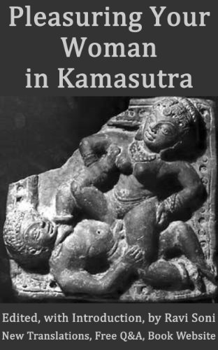 Vatsyayana - Pleasuring Your Woman in Kamasutra and Kamasastras