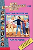 Kristy And The Sister War (Baby-Sitters Club)