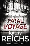 Fatal Voyage (0099307200) by Reichs, Kathy
