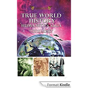 True World History: Humanity's Saga (English Edition)