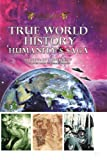 True World History: Humanitys Saga