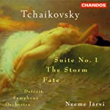 Tchaikovsky: Suite No.1/The Storm/Fateby Pyotr Il'yich Tchaikovsky